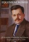 Z dziejów Polaków na Litwie. Wspomnienia 1871-1939 (OT)