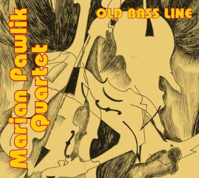 Old Bass Line CD Marian Pawlik Quartet