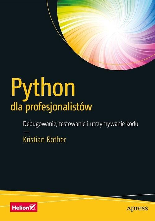 Python dla profesjonalistów Rother Kristian