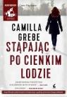 Stąpając po cienkim lodzie (audiobook) Grebe Camilla