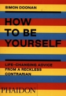 How to Be Yourself Doonan Simon