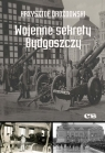 Wojenne sekrety Bydgoszczy