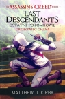 Assassin`s Creed: Last Descendants. Grobowiec Khan Matthew J. Kirby