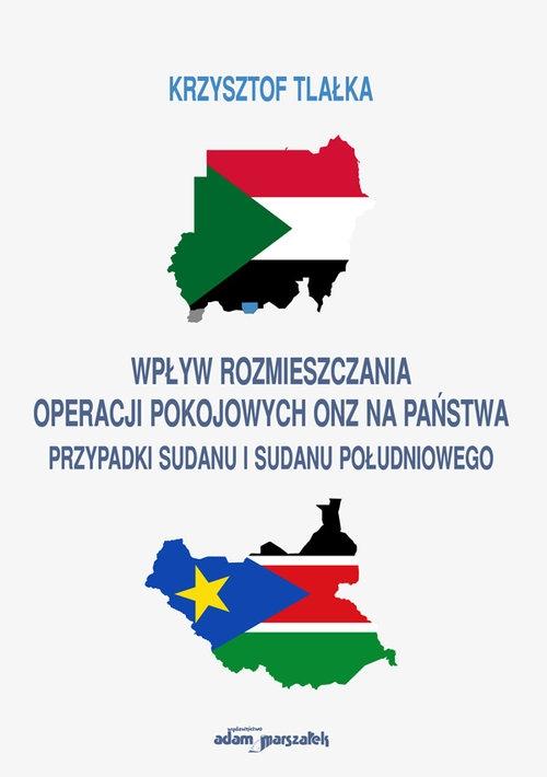 Wpływ rozmieszczania operacji pokojowych ONZ na państwa. Tlałka Krzysztof