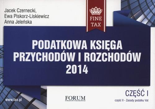 Podatkowa księga przychodów i rozchodów 2014 Czarnecki Jacek, Piskorz-Liskiewicz Ewa, Jeleńska Anna