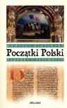 Początki Polski. Zagadki i tajemnice