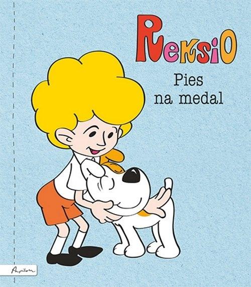 Reksio. Pies na medal Szarf Maria