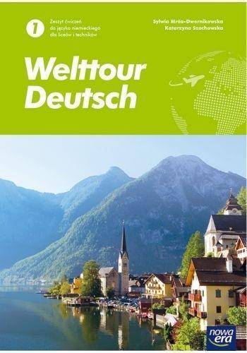 Welttour Deutsch. Zeszyt ćwiczeń do języka niemieckiego dla liceów i techników. Poziom A1 - Szkoła ponadpodstawowa Sylwia Mróz-Dwornikowska