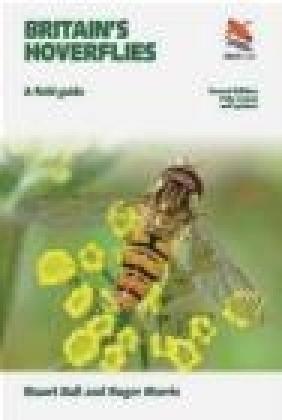 Britain's Hoverflies Roger Morris, Stuart Ball