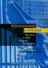 Administracja publicznaWyzwania w dobie integracji europejskiej