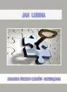 Zagadka wszechczasów - rozwiązana Lubina Jan