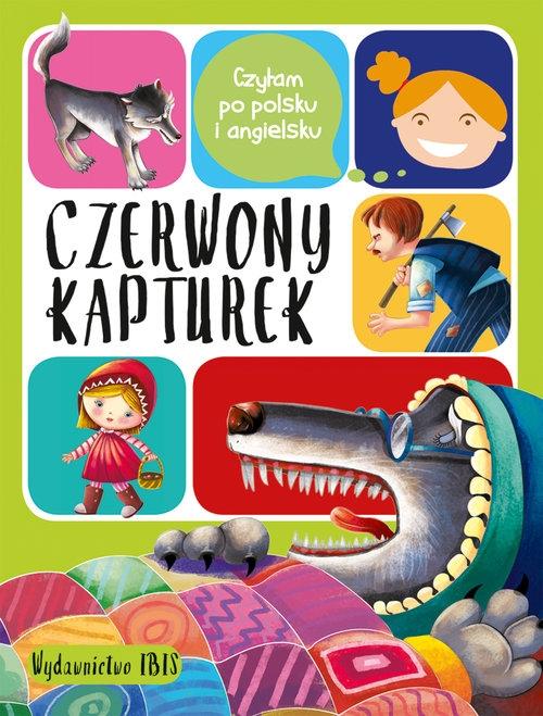 Czytam po polsku i angielsku Czerwony Kapturek