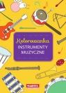 Kolorowanka. Instrumenty Muzyczne Jerzyk Kinga