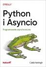 Python i Asyncio Programowanie asynchroniczne Hattingh Caleb