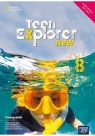 Teen Explorer New. Podręcznik do języka angielskiego dla klasy ósmej szkoły Angela Bandis, Diana Shotton, Katrina Gormley, Ka
