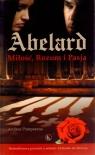 Abelard Miłość, Rozum i Pasja