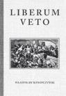 Liberum Veto Studium Porównawczo-Historyczne