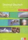 Dreimal Deutsch Arbeitsbuch + CD