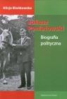 Juliusz Poniatowski Biografia polityczna Bieńkowska Alicja
