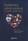 Dydaktyka szkoły wyższej o profilu medycznym Herda-Płonka K. , Krzemień G.