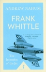 Frank Whittle The Invention of the Jet Nahum Andrew