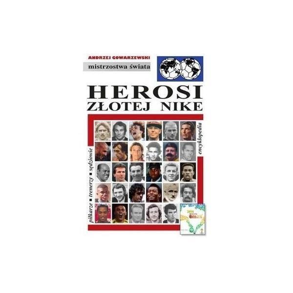 Herosi Złotej Nike.Encyklopedia Fuji. Tom 43