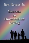 Secrets to Harmonious Living