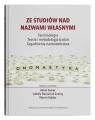 Ze studiów nad nazwami własnymi Terminologia Teoria i metodologia badań - Zagadnienia nazwotwórst
