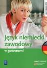 Język niemiecki zawodowy w gastronomii. Zeszyt ćwiczeń. Szkoły Dul Anna