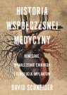 Historia współczesnej medycyny