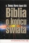Biblia o końcu świata Dąbek Tomasz Maria