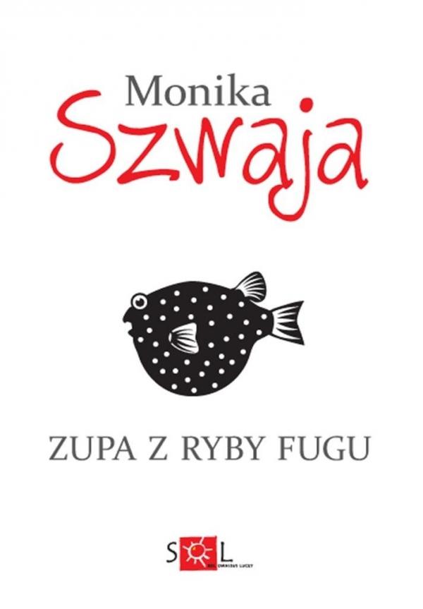Zupa z ryby fugu Szwaja Monika