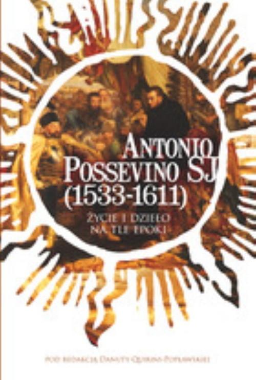 Antonio Possevino SJ (1533-1611) Praca zbiorowa