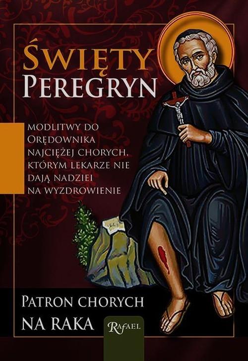 Święty Peregryn Patron chorych na raka