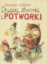 Duszki stworki i potworki Gellner Dorota