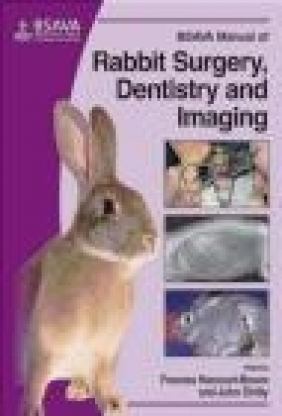BSAVA Manual of Rabbit Imaging, Surgery and Dentistry