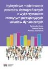 Hybrydowe modelowanie procesów demograficznych z wykorzystaniem rozmytych przełączających układów
