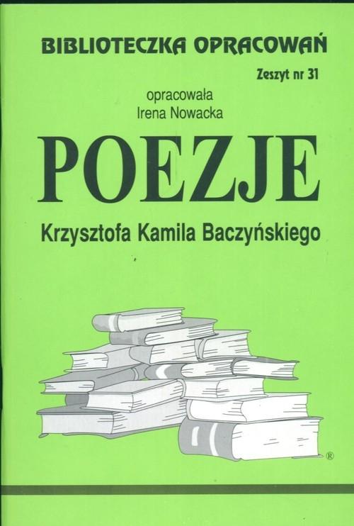 Biblioteczka Opracowań Poezje Krzysztofa Kamila Baczyńskiego Nowacka Irena