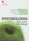 Psychologia Kluczowe koncepcje Tom 1 Zimbardo Philip G., Johnson Rob