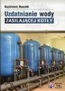 Uzdatnianie wody zasilającej kotły Buczek Kazimierz