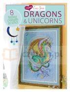 Dragons & Unicorns: 8 Fantasy Creatures to Stitch Joan Elliott, Lesley Teare, Carol Thornton