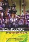 Technologie bioenergetyczne Monografia