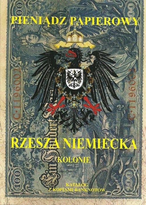 Pieniądz papierowy Rzesza Niemiecka Kalinowski Piotr