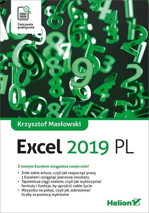 Excel 2019 Ćwiczenia praktyczne Masłowski Krzysztof