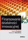 Finansowanie działalności innowacyjnej