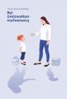 Być (nie)zwykłym wychowawcą Scenariusze lekcji wychowawczych dla Konarzewska Anna