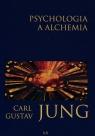 Psychologia a alchemia Jung Carl Gustav