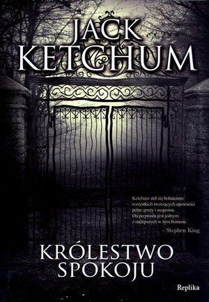 Królestwo spokoju Ketchum Jack