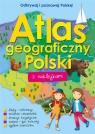 Atlas geograficzny Polski z naklejkami Praca zbiorowa