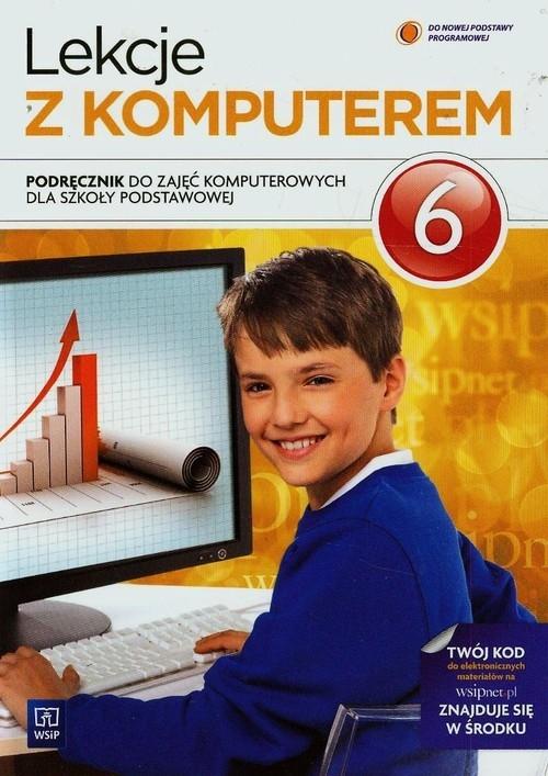 Lekcje z komputerem 6 Podręcznik Jochemczyk Wanda, Krajewska-Kranas Iwona, Kranas Witold